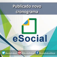 e-Social - O novo cronograma foi definido em conjunto com as confederações e com a sociedade em geral